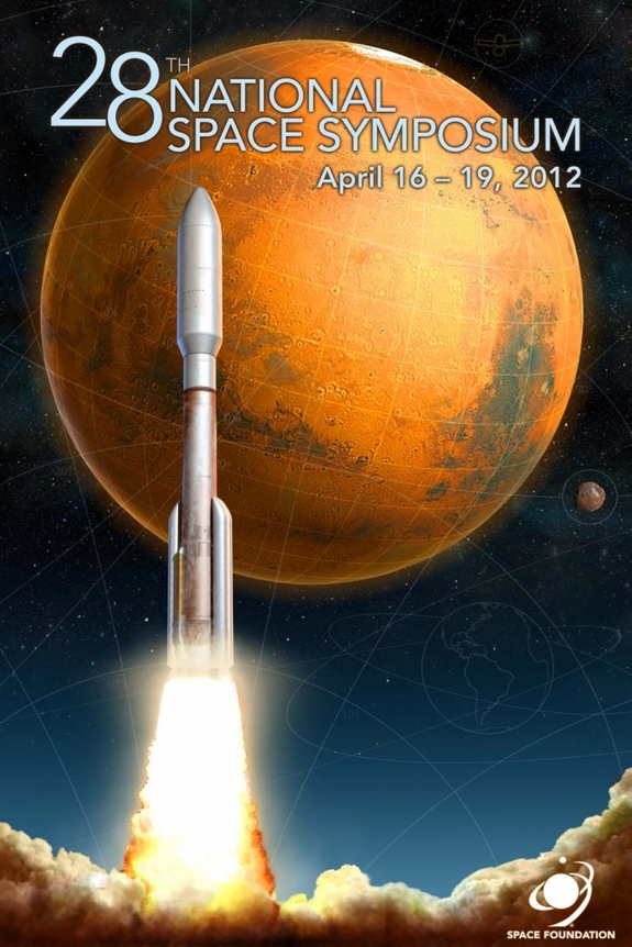 Poster for the 28th National Space Symposium, which is being held April 16 to April 19, 2012 at The Broadmoor Hotel in Colorado Springs, Colo.