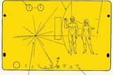 Pioneer 10 and Pioneer 11 carry a plaque that features a design engraved into a gold-anodized aluminum plate attached to the spacecraft's antenna support struts to help shield it from erosion by interstellar dust.