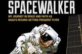 "Front cover of ""Spacewalker: My Journey in Space and Faith as NASA's Record-Setting Frequent Flyer"" by astronaut Jerry Ross."
