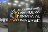 """Radio Astronomy: A New Window on the Universe"" (""Radioastronomia: Una Nueva Ventana Al Universo"") is a new exhibition located in a hall at the Baquedano station of the Santiago Metro."