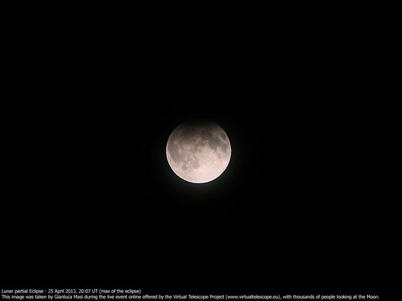 Astrophotographer Gianluca Masi sent in a photo of the partial lunar eclipse of April 25, 2013, taken at the Virtual Telescope Project 2.0, Ceccano, Italy.