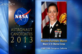 NASA's astronaut candidates for 2013, including Nicole Aunapu Mann, were announced on June 17, 2013.