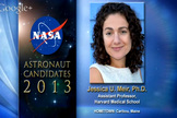 NASA's astronaut candidates for 2013, including Jessica U. Meir, were announced on June 17, 2013.