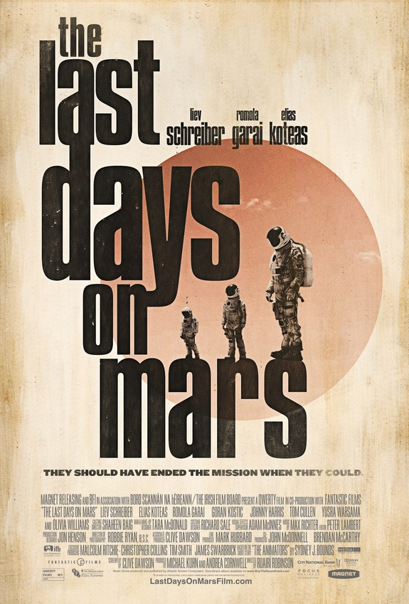 "A new poster for the science fiction movie, ""The Last Days on Mars"""