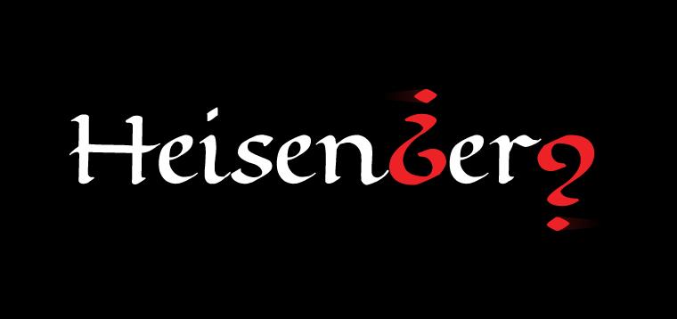 'Heisenberg' Typography by Dr. Prateek Lala