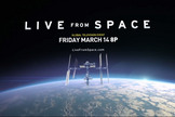 """Live from Space"" is an unprecedented TV event on March 14 launching on the National Geographic Channel. The two-hour live program, in partnership with NASA, will connect viewers with astronauts on the International Space Station like never before."