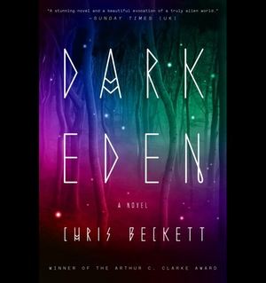"""Dark Eden,"" by Chris Beckett."