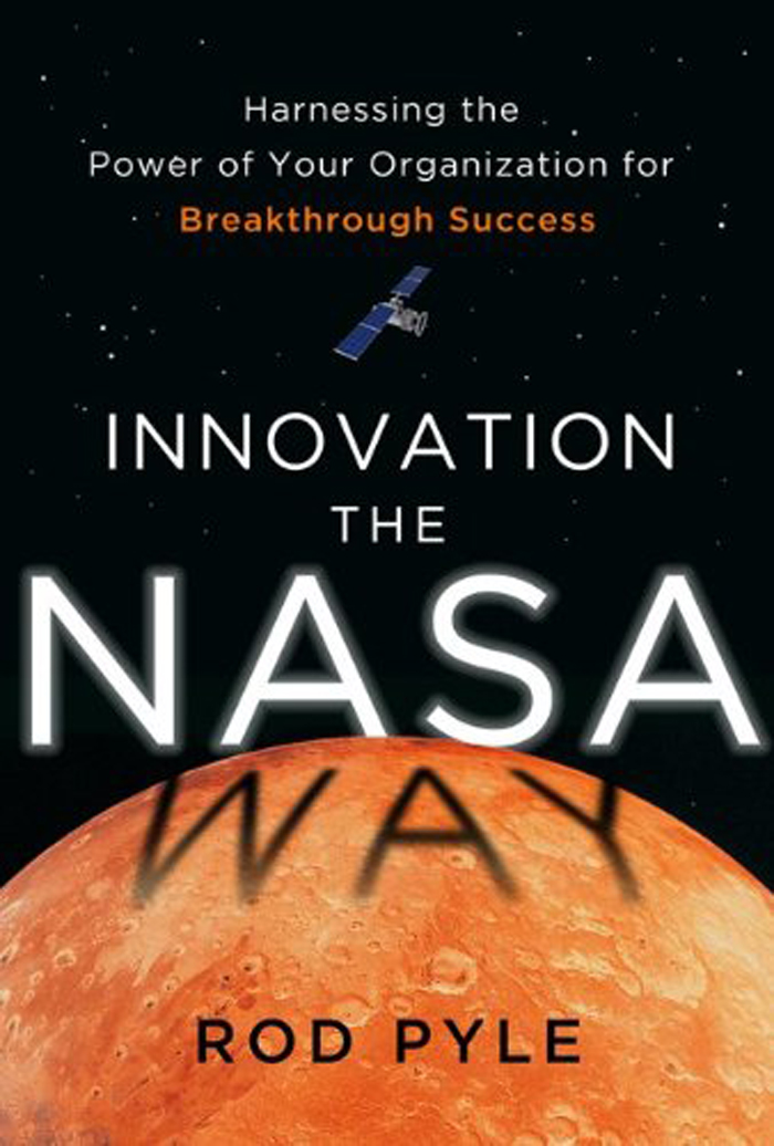 'Innovation the NASA Way' (US 2014): Book Excerpt