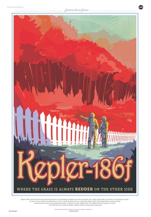 A travel poster produced by NASA/JPL-Caltech depicts exoplanet Kepler-186f, the first one to potentially harbor liquid water. The image suggests a world where a red sun has created plant life much different in color than the greenery of Earth. Image released Dec. 30, 2014.