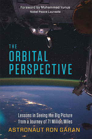 """The Orbital Perspective"" by Ron Garan."