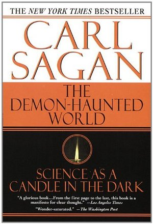 """The Demon-Haunted World: Science as a Candle in the Dark"" by Carl Sagan and Ann Druyan."