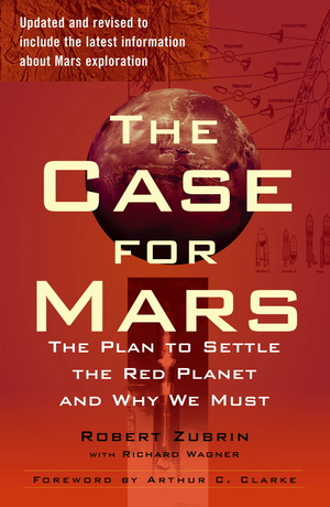 """The Case for Mars"" by Robert Zubrin."