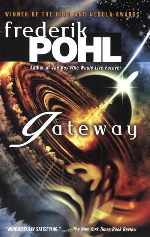 """Gateway"" by Frederik Pohl."