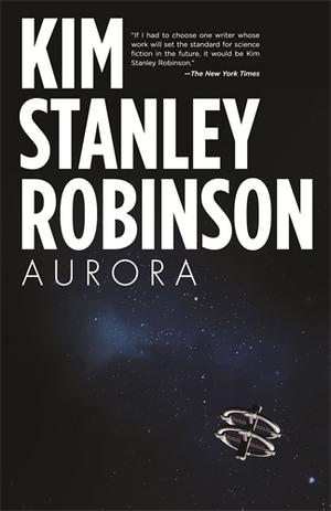 """Aurora"" by Kim Stanley Robinson."