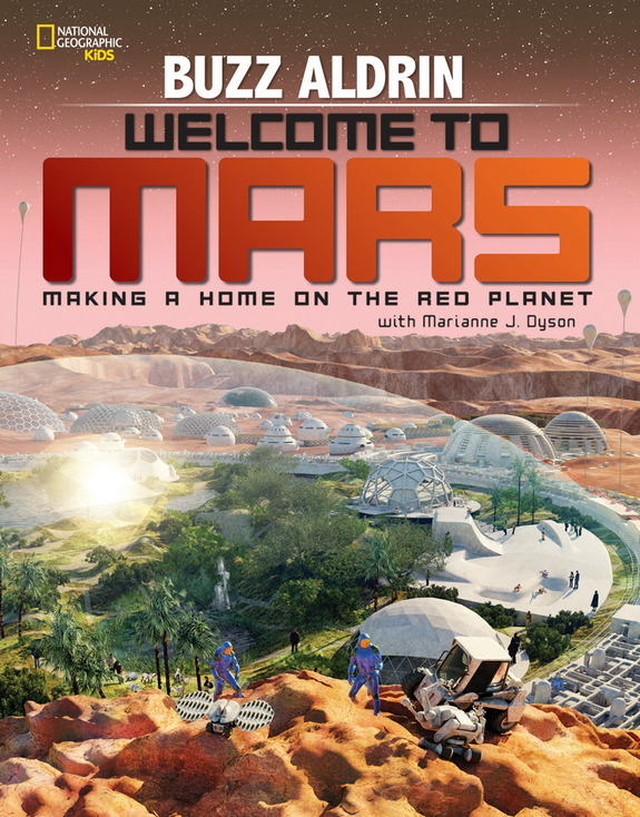 "Take a high-tech trip to Mars with this new book, co-written by Buzz Aldrin. <a href=""http://www.amazon.com/dp/1426322062?tag=space041-20&ascsubtag=[sitespace[catNA[art27797[pid1426322062NA[bbcmanual"">Buy ""Welcome to Mars: Making a Home on the Red Planet""</a>"