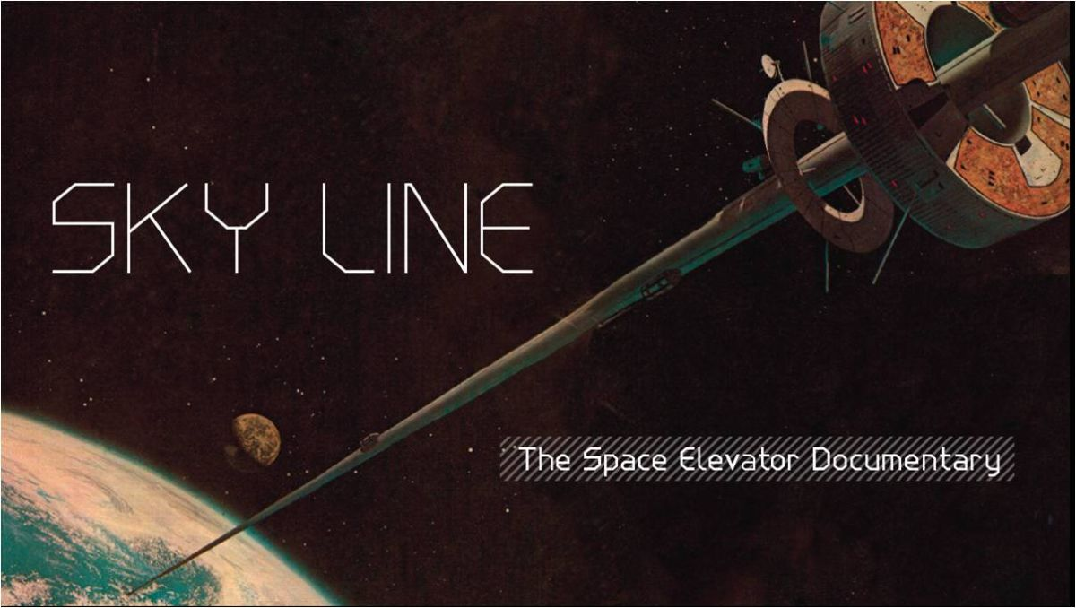 Space Elevator Concept Stars in 'Sky Line' Documentary