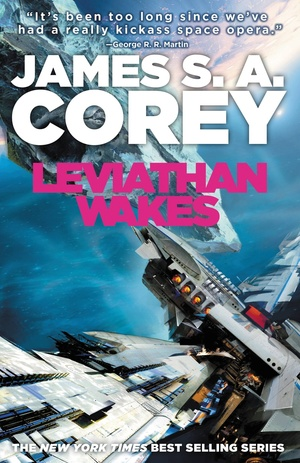 """Leviathan Wakes"" by James S.A. Corey"