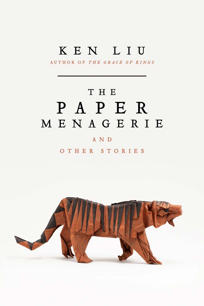 'The Paper Menagerie and Other Stories' (US 2016): Book Excerpt