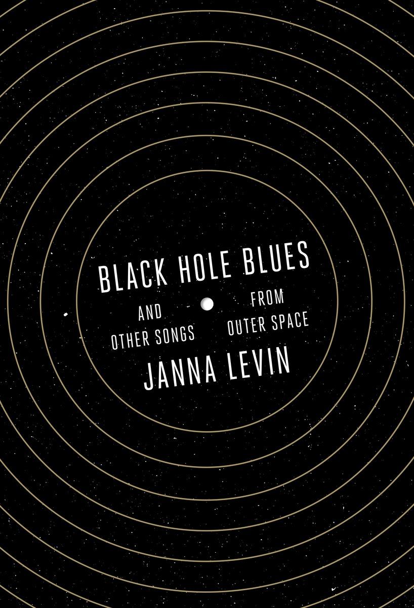 'Black Hole Blues' (2016): Book Excerpt