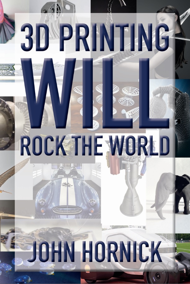 3D Printing Will Rock the World Cover