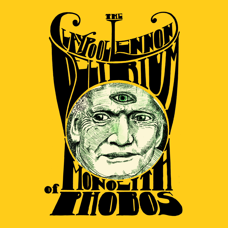 'The Claypool Lennon Delirium' - 'Monolith of Phobos'