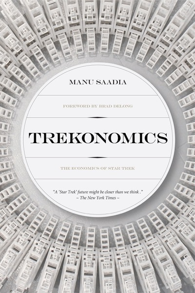 New Book 'Trekonomics' Investigates Challenges of a No-Money Universe